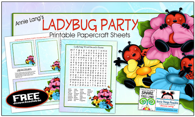 Download Annie Lang's FREE Ladybug Party full size color printable art right now from the DIY page because Annie Things Possible www.anniethingspossible.com
