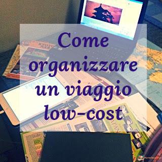 Organizzare viaggio low cost, segreti viaggi low cost,
