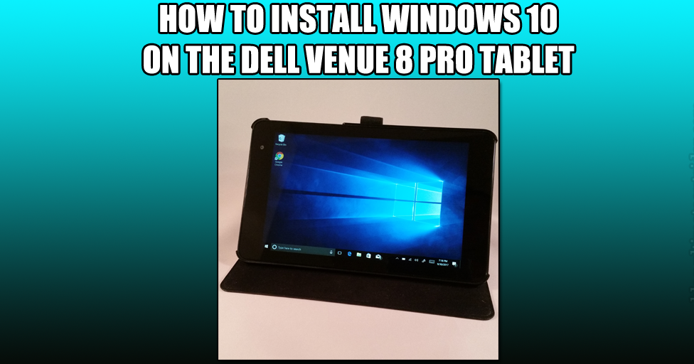 Ultimate Outsider: How to Install Windows 10 on the Dell