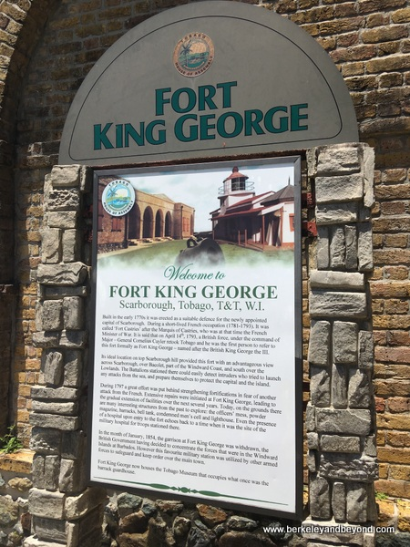 entrance to Fort King George in Scarborough, Tobago