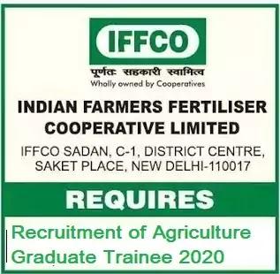 IFFCO Agriculture Graduate Trainee Recruitment 2020