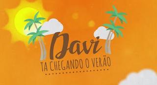 Baixar Musica O Verão Esta Chegando Mc Davi Jorgin Deejhay MP3 Gratis