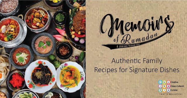 AUTHENTIC FAMILY RAMADHAN RECIPES SHARED BY KUALA LUMPUR CONVENTION CENTRE'S CHEFS