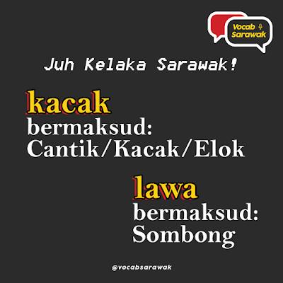 Juh Kelaka Sarawak!