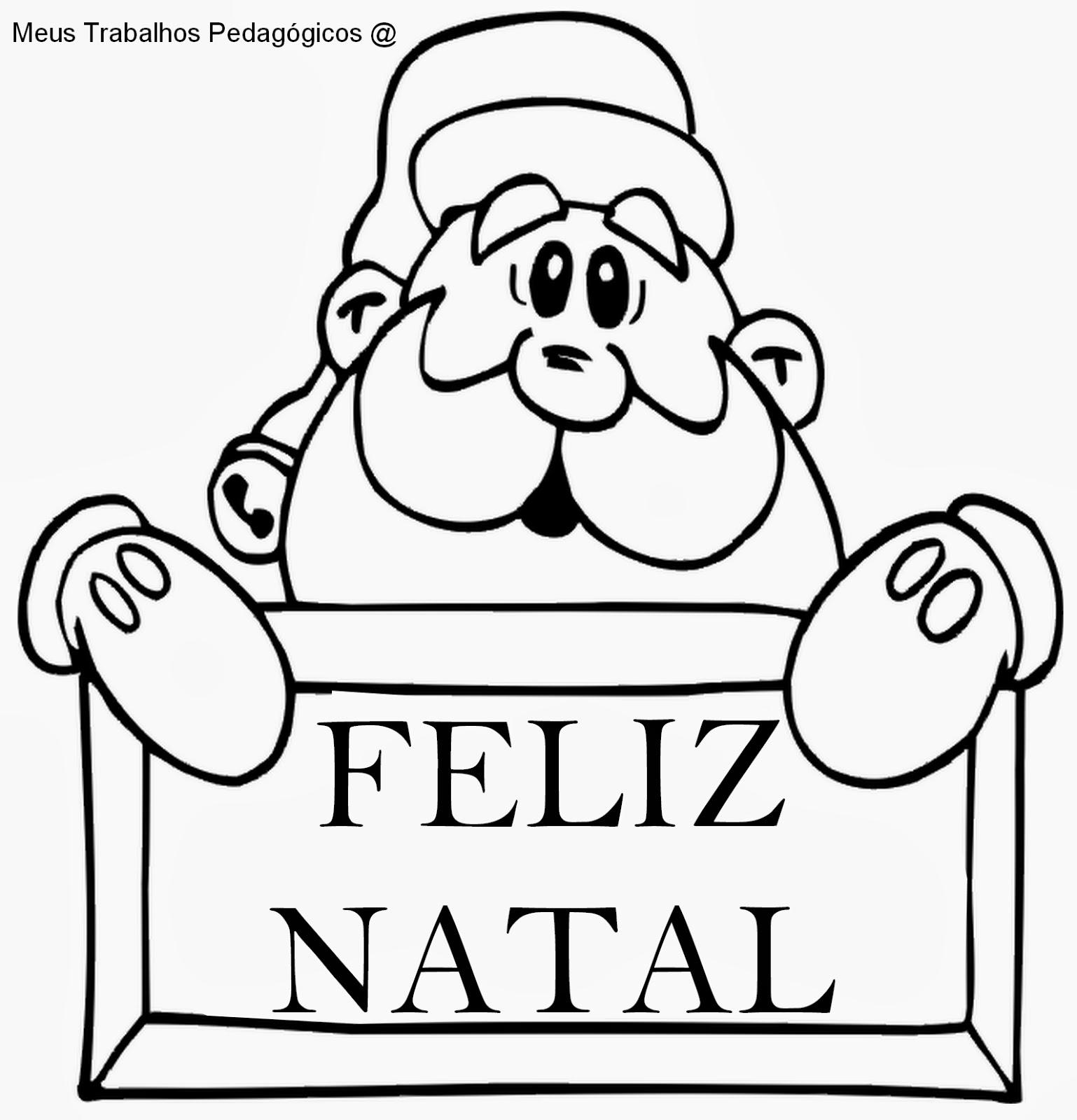 Meus Trabalhos Pedagógicos ®: Papai Noel Para Colorir