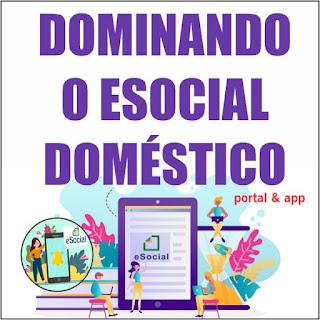 Curso Online Dominando o eSocial Doméstico | na Prática