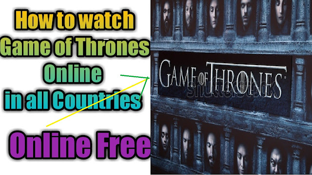 how to watch game of thrones in all countries