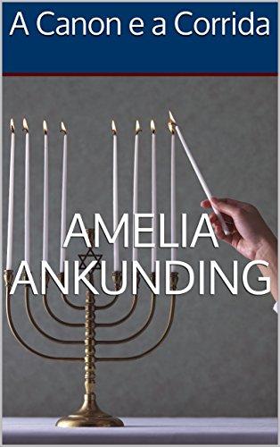 A Canon e a Corrida - Amelia Ankunding