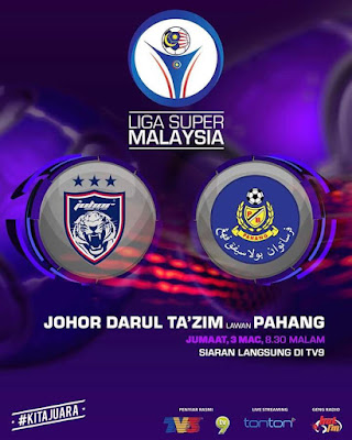 Live Streaming JDT FC vs Pahang Liga Super 3 Mac 2017