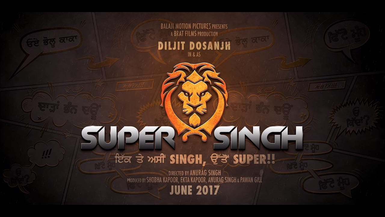 Sonam Bajwa, Diljit Dosanjh New Upcoming punjabi comedy movie Super Singh Poster, release date