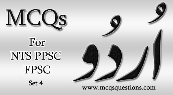 Urdu MCQs for NTS PPSC FPSC Set 4