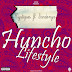 [Hit song] Mystiques ft Sardonyx - Huncho lifestyle (mixed: markshedy)