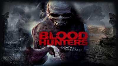 Blood Hunters 2016 Hindi + Eng + Telugu + Tamil + Kannada Movie Download