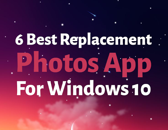Best Photo Viewer Apps For Windows 10