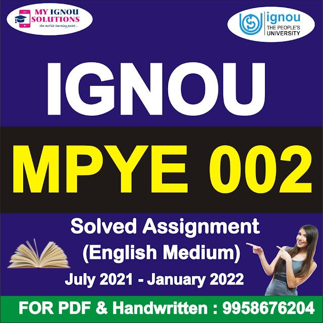 MPYE 002 Solved Assignment 2021-22