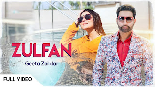 Zulfan Song Lyrics | Geeta Zaildar | Full Song | Latest Punjabi Songs 2018