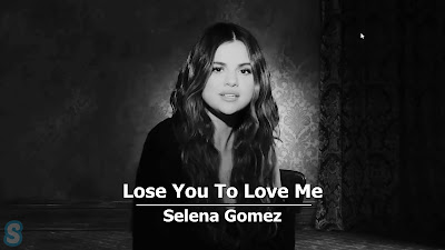 Lirik Lagu Lose You To Love Me - Selena Gomez + MP3