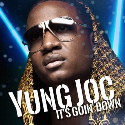 Yung Joc - It's Goin' Down (2006) - Album Download, Itunes Cover, Official Cover, Album CD Cover Art, Tracklist, 320KBPS, Zip album