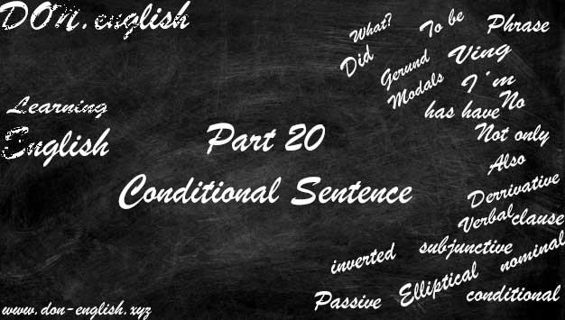 Jenis dan Contoh Conditional Sentence Semua Tipe