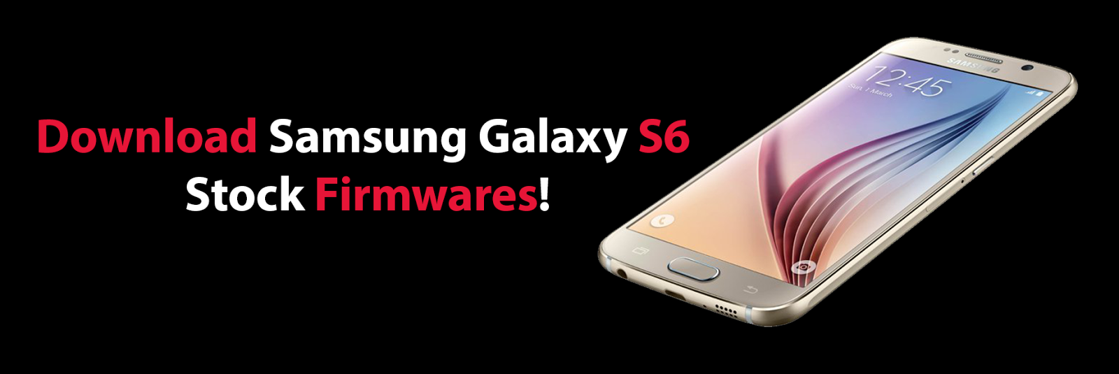 Galaxy S6 Stock Firmware! [Download] ~ AndroidRootz com   Source for