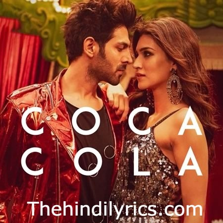 Coca Cola Lyrics – Luka Chuppi (2019)
