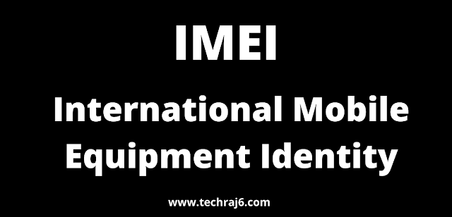IMEI full form, What is the full form of IMEI