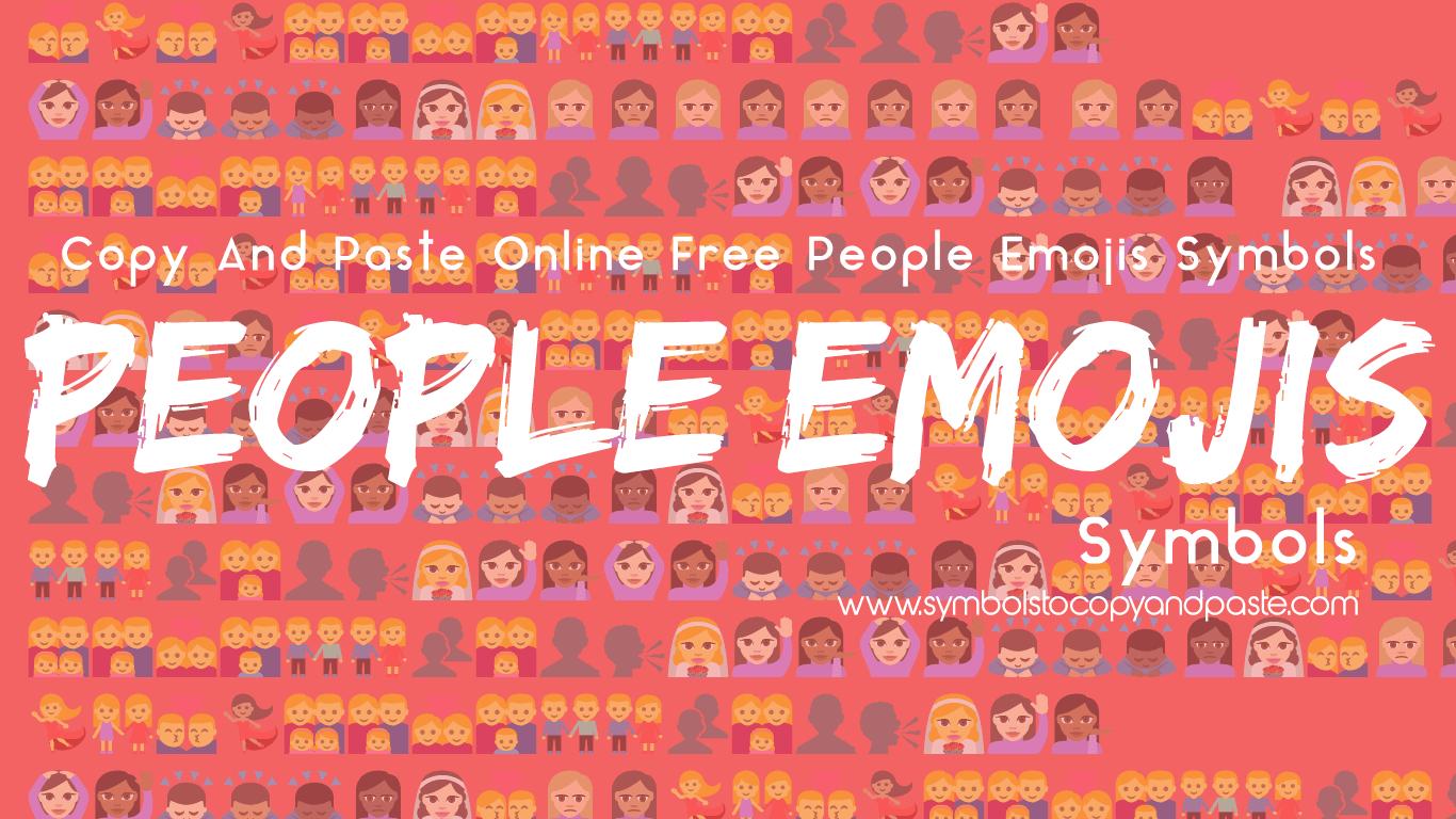 People Emojis - Online Copy 👩 Peoples Emojis Symbols
