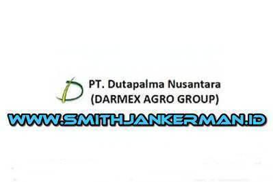 Lowongan PT. Dutapalma Nusantara (Darmex Plantation) Pekanbaru Juli 2018