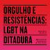 [News]  Memorial inaugura exposição que aborda a resistência LGBT durante a ditadura