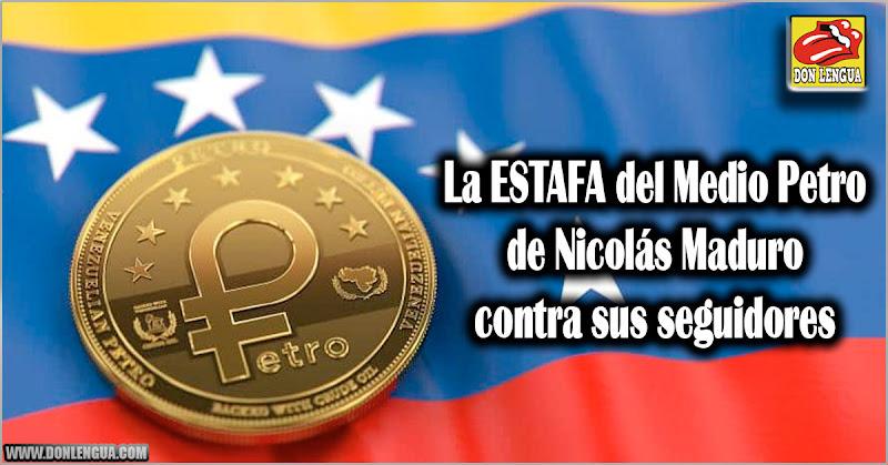 La ESTAFA del Medio Petro de Nicolás Maduro contra sus seguidores