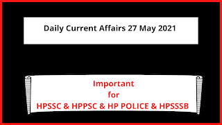 Daily Current Affairs 27 May 2021 In English
