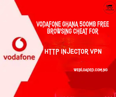 Vodafone Ghana 500MB Free Browsing Cheat For Http Injector VPN 2020