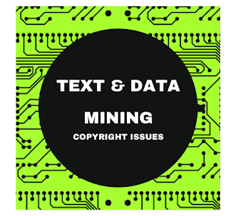 Text and Data Mining: copyright issues