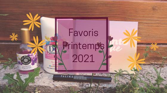 Favoris Beauté Printemps #2021