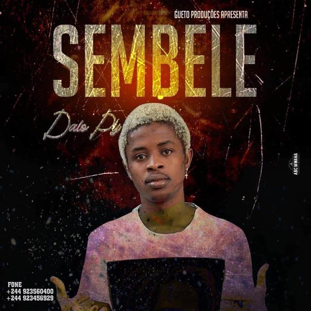 Dalo Py - Sembele (Afro House) [Prod. Dj Aka M]