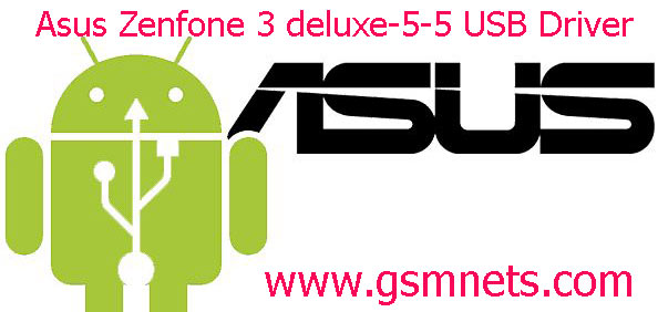 Asus Zenfone 3 Deluxe-5-5 USB Driver Download