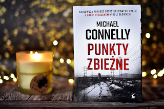 "Michael Connelly - ""Punkty zbieżne"" Harry Bosch #20"