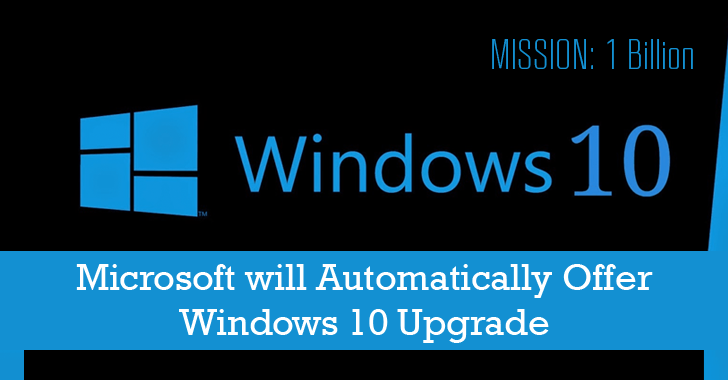 Mission '1 Billion' — Microsoft will Automatically Offer Windows 10 Upgrade
