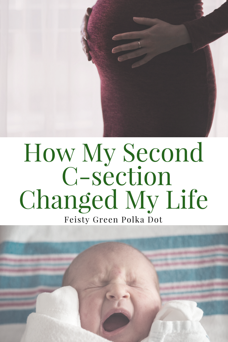 How My Second C-Section Changed My Life