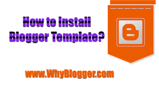How to install Blogger template
