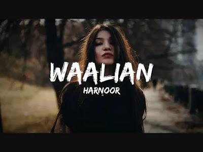 Waalian Lyrics - Harnoor | Gifty | The Kidd | Rubbal GTR | Punjabi Song