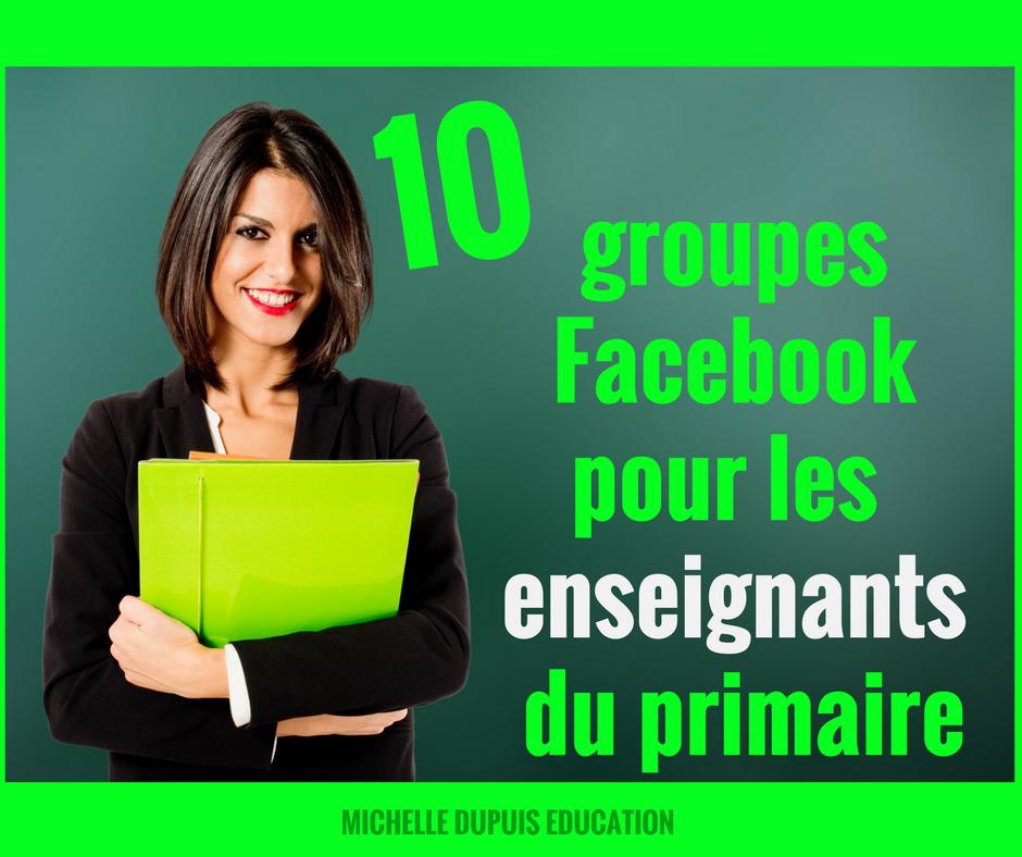 Michelle dupuis education 10 groupes facebook pour les enseignants du primaire - Office pour les enseignant ...