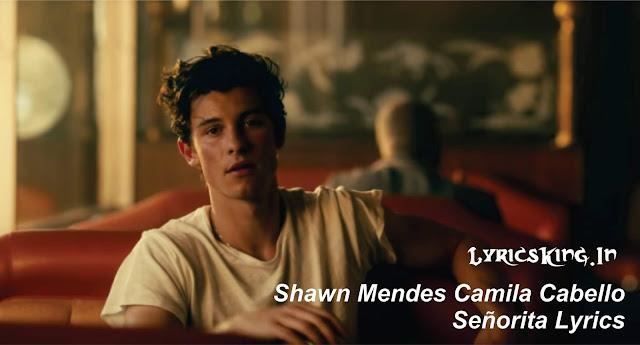 Shawn Mendes Camila Cabello Señorita Lyrics