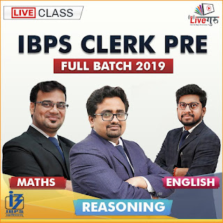 Live Class: IBPS Clerk Pre Full Batch 2019