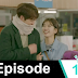 The Dream House - Uncontrollably Fond - Ep 19 Review - Our Thoughts