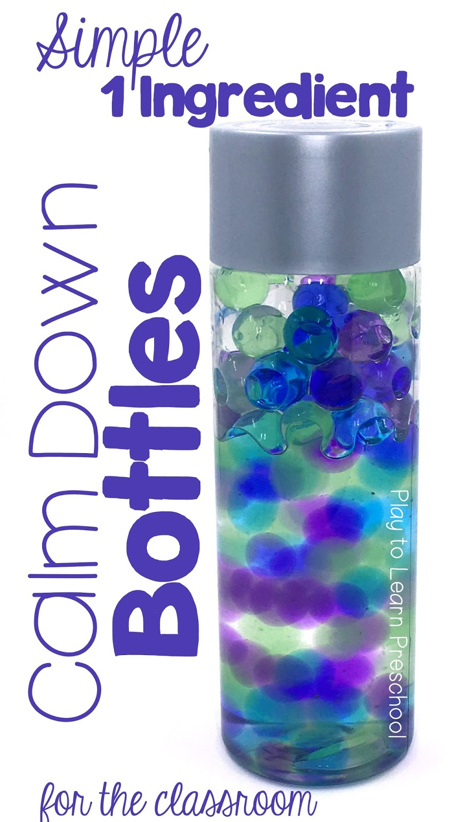 1-Ingredient Calm Down Bottles for the Classroom