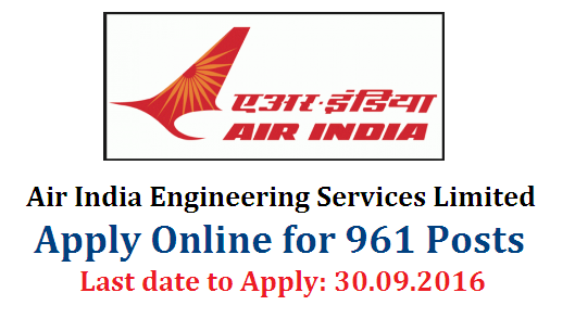 AIESL Air India Engineering Services Limited Recruitment for 961 Posts