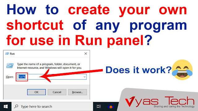 How to create your own shortcut of any program for use in Run panel? | run panel shortcut | Vyas Tech