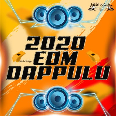 2020 EDM DAPPULU | DJ NIKHIL MARTYN