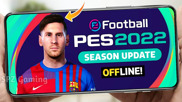 Download PES 2022 Offline Android | Efootball PES 2021 Offline 100% Working Apk+Obb